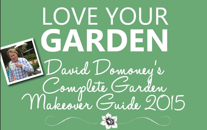 Love Your Garden presenter David Domoney Complete Garden Makeover Guide