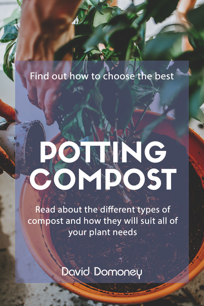 Choosing the right potting compost