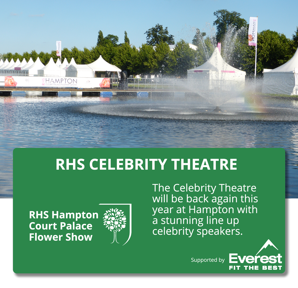 The RHS Celebrity Theatre is back at RHS Hampton Court Palace Flower Show 2017