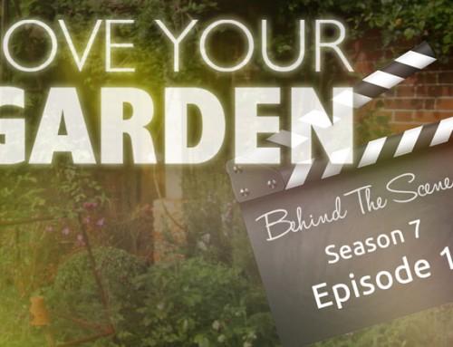 Behind The Scenes – Love Your Garden 2017: Episode 1