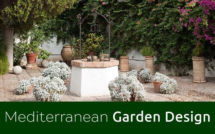 Garden Design Ideas for Designing a Mediterranean Garden David