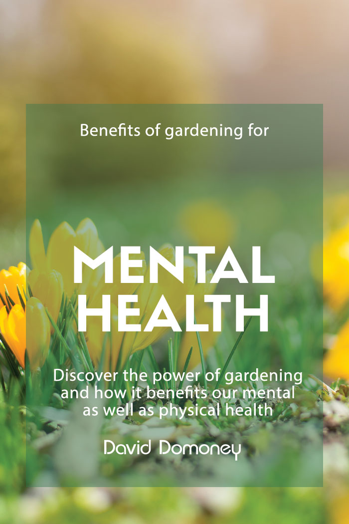 Benefits of gardening mental health