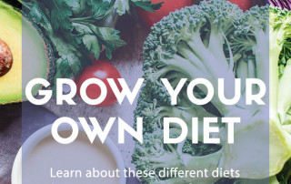 Grow your own diet