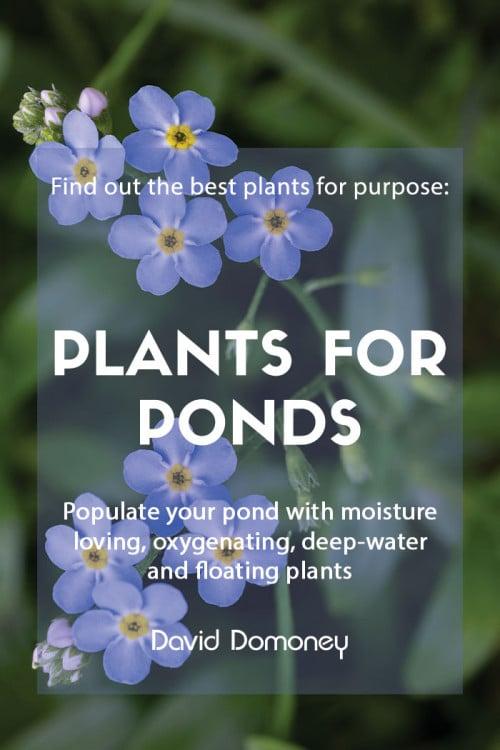 Plants for purpose - Plants for ponds